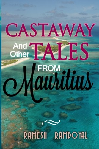 Castaway and other Tales from Mauritius -