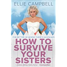 How To Survive Your Sisters (English Edition)