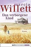 Buchinformationen und Rezensionen zu Das verborgene Kind: Roman (Allgemeine Reihe. Bastei Lübbe Taschenbücher) von Marcia Willett