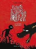 Telecharger Livres Histoires bizarres de Balthazar Tome 01 Le terrible loup garou (PDF,EPUB,MOBI) gratuits en Francaise