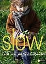 Slow, guide pour une éducation douce par Huiban