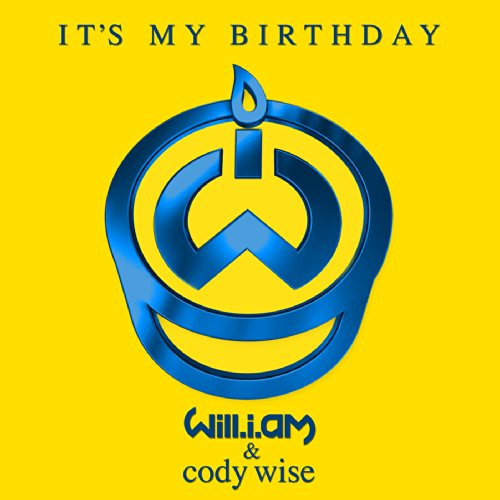 will.i.am Featuring Cody Wise - It's My Birthday