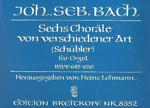 6 CHORAELE BWV 645-50 - arrangiert für Orgel [Noten / Sheetmusic] Komponist: BACH JOHANN SEBASTIAN