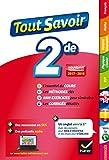 Tout savoir 2de : toutes les matières de Seconde programmes 2017-2018 (French Edition)