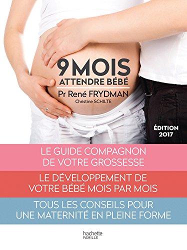 Neuf mois: Attendre bébé