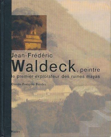 Jean-Frédéric Waldeck, peintre