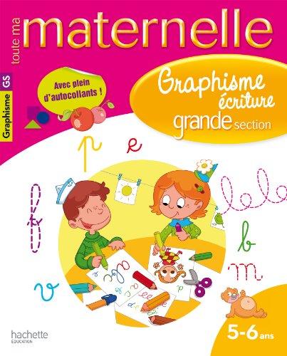 Toute ma maternelle - Cahier Graphisme GS