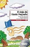 El Viaje de Viento Pequeno by Concha Lopez Narvaez (1996-01-01)