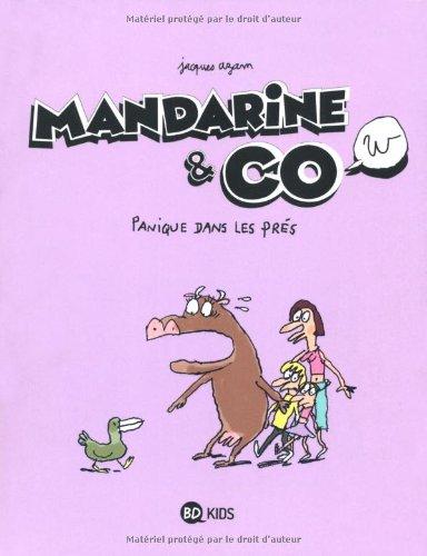 MANDARINE & COW T03 PANIQUE DANS LES PRES