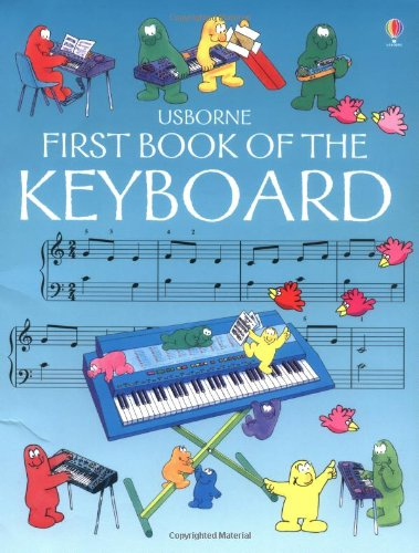 First Book of the Keyboard par J. C. Miles
