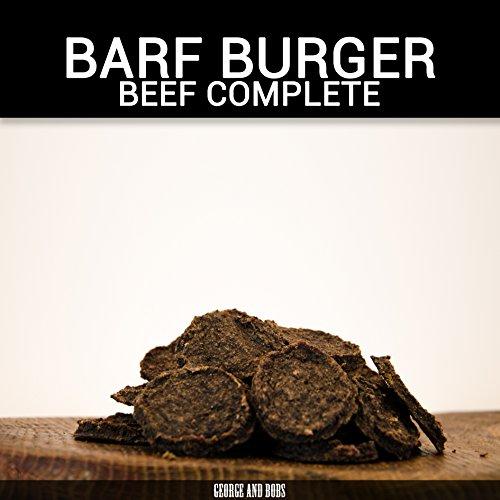George & Bobs Barf Burger - Beef Complete - 500g