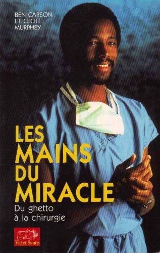 Les mains du miracle : Du ghetto à la chirurgie