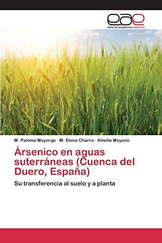 Ársenico en aguas suterráneas (Cuenca del Duero, España) por Mayorga M. Paloma