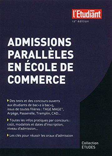 Admissions parallèles en école de commerce 12e édition