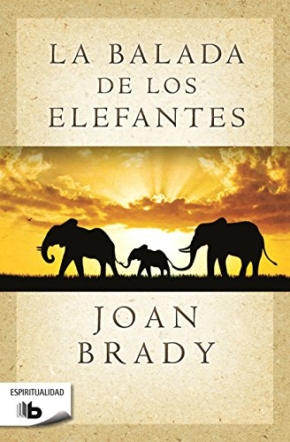 La balada de los elefantes (B DE BOLSILLO)