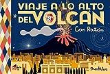 Viaje a lo alto del volcán: Con Ratón