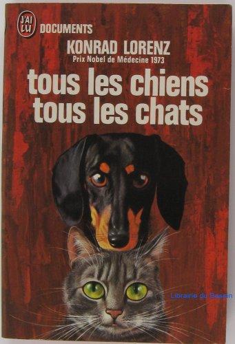Tous les chiens tous les chats.
