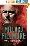 Millard Fillmore: The American Presid...