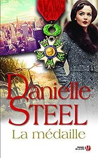 La Médaille par Danielle Steel