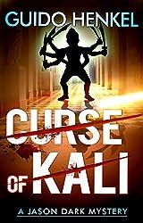 Curse of Kali: A Jason Dark Mystery (Jason Dark - Ghost Hunter Book 10) (English Edition)