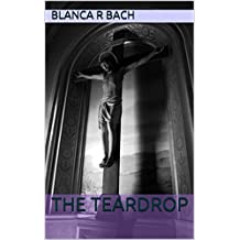 The Teardrop (English Edition)