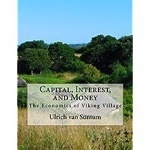 Capital, Interest, and Money: The Economics of Viking Village