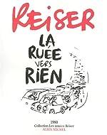 La Ruée vers rien de Reiser