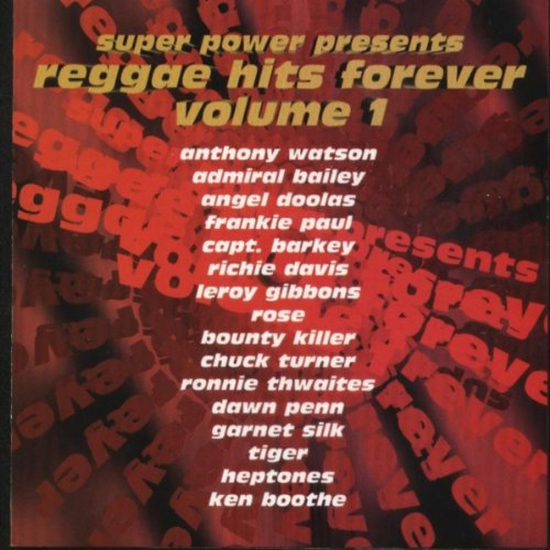 Super Power Presents Reggae Hits Forever