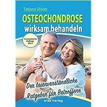 Osteochondrose wirksam behandeln: Der laienverständliche Ratgeber für Betroffene
