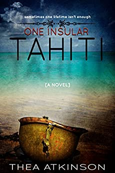 One Insular Tahiti by [Atkinson, Thea]
