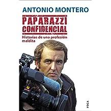 Paparazzi confidencial. Historias de una profesión maldita (Investigación)