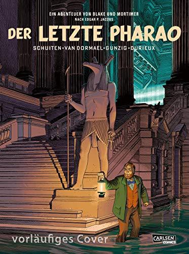 Blake und Mortimer Spezial 1: Der letzte Pharao