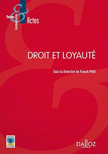 Droit et loyauté - 1re édition