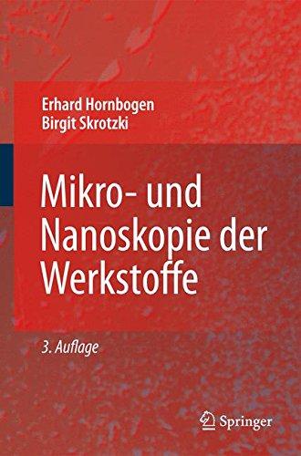 Mikro-und Nanoskopie der Werkstoffe (German Edition)
