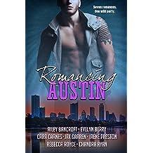 Romancing Austin: A multi-genre contemporary romance anthology (English Edition)
