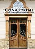 Türen & Portale aus der Region Nordhessen, Südniedersachsen, Ostwestfalen (Wandkalender 2019 DIN A3 hoch): Türen und Portale alter Gebäude aus der ... (Monatskalender, 14 Seiten ) (CALVENDO Kunst)