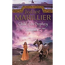 Child of the Prophecy: Book 3 of the Sevenwaters Trilogy