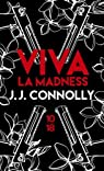 Viva la madness par Connolly