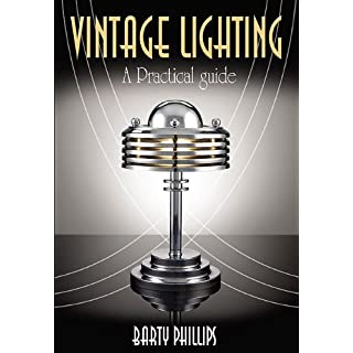 Vintage Lighting: A Collectors Guide