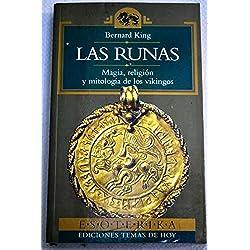 Las runas. Magia, religión y mitología de los vikingos