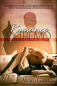 Romance Extremo par Álvaro Ganuza
