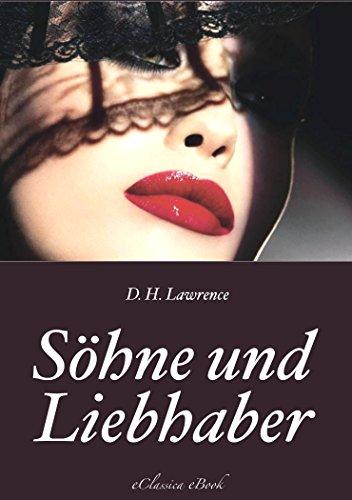 D. H. Lawrence: Söhne und Liebhaber (Vollständige deutsche Ausgabe)
