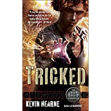 Tricked: The Iron Druid Chronicles, Book Four (English Edition)