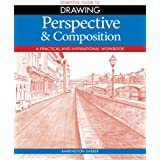 Perspective & Composition: A Practical and Inspirational Workbook
