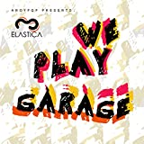 WE PLAY GARAGE VOL.2