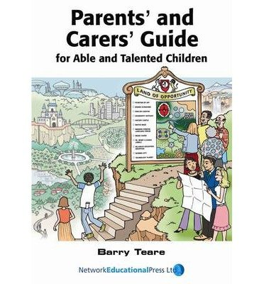 (Parents' and Carers' Guide for Able and Talented Children) By Barry Teare (Author) Paperback on (Dec , 2004)