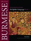 Burmese (Myanmar): Bk. 1: An Introduction to the Spoken Language (Southeast Asian Language Text)