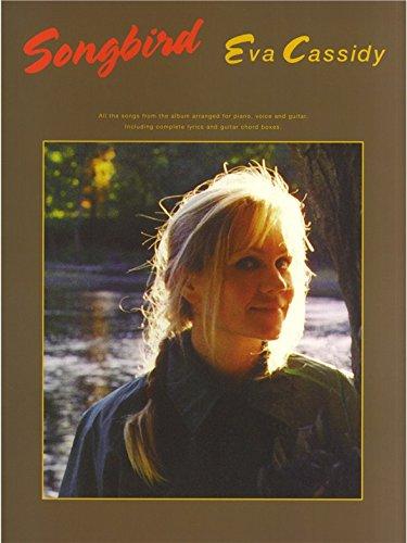 Eva Cassidy: Songbird (PVG). Partitions pour Piano, Chant et Guitare(Boîtes d'Accord)