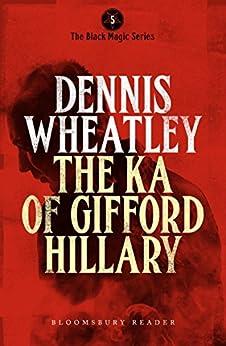 The Ka of Gifford Hillary (Black Magic) von [Wheatley, Dennis]