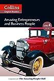 Amazing Entrepreneurs & Business People: B2 (Collins Amazing People ELT Readers) (English Edition)